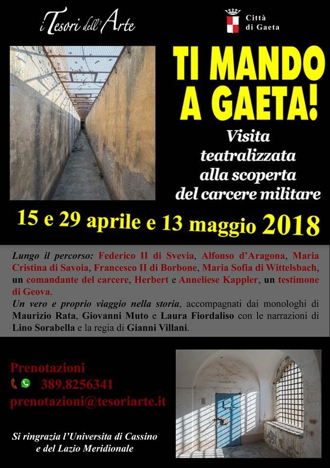 Ti mando a Gaeta! – Visita teatralizzata alla scoperta del carcere militare